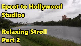 Download Epcot to Hollywood Studios - Relaxing Stroll in 4K (Part 2) Video