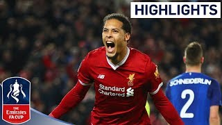 Download Liverpool 2 - 1 Everton Official Highlights | Emirates FA Cup 2017/18 Video