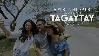 Download 5 Must-Visit Spots for Your Next Tagaytay Roadtrip Video