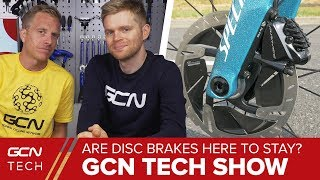 Download Are Disc Brakes Here To Stay? | GCN Tech Show Ep. 29 Video