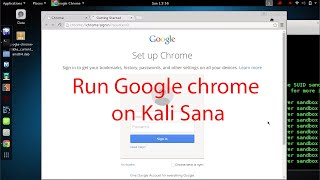 Download How to Install & Run Google Chrome on Kali Linux 2.0 Sana by fixing all Errors Video