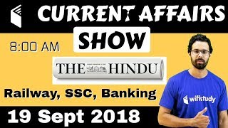 Download 8:00 AM - Current Affairs Show 19 Sept | RRB ALP/Group D, SBI Clerk, IBPS, SSC, UP Police Video