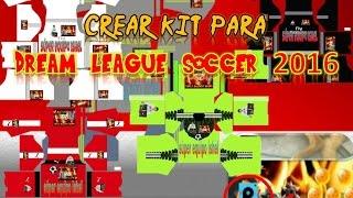 Download crear uniformes personalizados para dream league soccer 2016 Video
