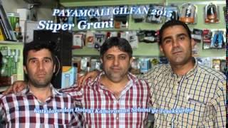 Download Payamcalı Gılfan 2015 Grani Yeni ( Murat Muzik ) Video