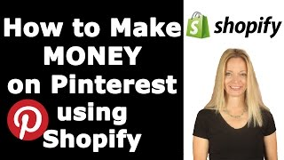 Download How to Make Money on Pinterest Using Shopify Video