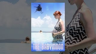 Download The Babymoon Video