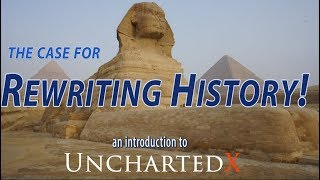 Download The case for re-writing history! New evidence, an introduction to UnchartedX Video