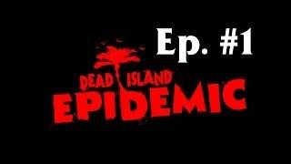 Download Dead Island: Epidemic LP - Ep. 01 - Co mám dělat?! Video