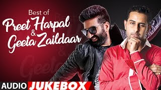 Download Best of Preet Harpal & Geeta Zaildar (Audio Jukebox) | Latest Punjabi Songs | T-Series Video