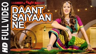Download 'Daant Saiyaan Ne' Item Song | Hazel Keech | Baankey ki Crazy Baraat | T-Series Video