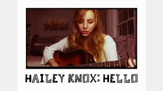 Download Cover of Hello by Adele (Hailey Knox Rendition) Video