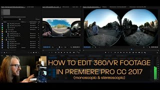 Download How to Edit 360/VR Video in Premiere Pro CC 2017 (Monoscopic & Stereoscopic) Video