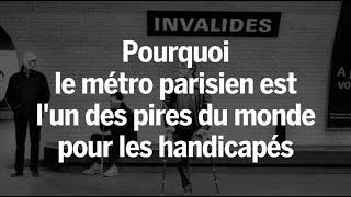 Download Handicapés : pourquoi le métro parisien est l'un des pires du monde Video