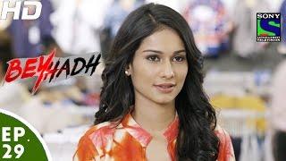 Download Beyhadh - बेहद - Episode 29 - 18th November, 2016 Video