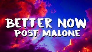 Download Post Malone - Better Now (Lyrics/Lyric Video) Video