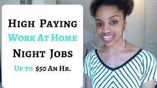 Download HIGH PAYING Work At Home NIGHT JOBS / Up To $50 An Hr Or More! Video