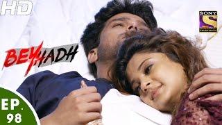 Download Beyhadh - बेहद - Ep 98 - 23rd Feb, 2017 Video