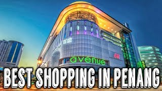 Download Penang: 10 Best Shopping Places | Malaysia Video
