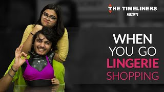 Download When You Go Lingerie Shopping | The Timeliners Video