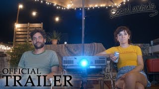 Download SOCIAL ANIMALS | Official Trailer Video