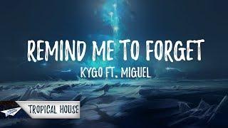 Download Kygo - Remind Me To Forget (Lyrics / Lyric Video) ft. Miguel Video