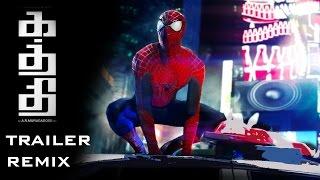 Download Kaththi Trailer - Spiderman Remix Video