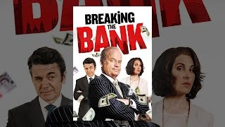 Download Breaking the Bank Video