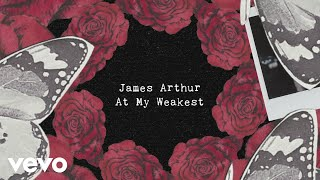Download James Arthur - At My Weakest Video