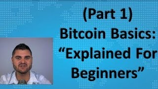 Download Bitcoin Basics (Part 1) - ″Explained For Beginners″ Video
