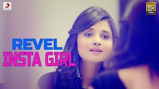 Download Revel - Insta Girl | Kanika Maan | Latest Punjabi Song 2017 Video