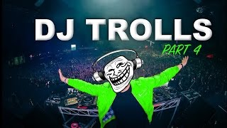 Download DJs that Trolled the Crowd (Part 4) Video