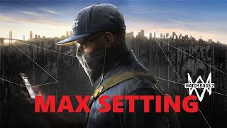 Download Watch Dogs 2 Max Setting 980Ti Video
