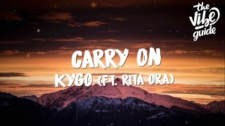 Download Kygo - Carry On (Lyrics) ft. Rita Ora Video