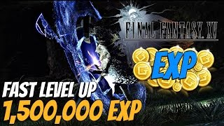 Download FINAL FANTASY XV - OVER 1 MILLION EXP (How To Level Up Fast High Level) Exploit Video