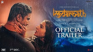 Download Kedarnath | Official Trailer | Sushant Singh Rajput | Sara Ali Khan | Abhishek Kapoor | 7th December Video