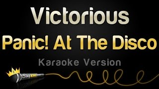 Download Panic! At The Disco - Victorious (Karaoke Version) Video