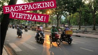 Download I'M BACKPACKING VIETNAM! // Ho Chi Minh City Video