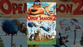Download Open Season 2 Video