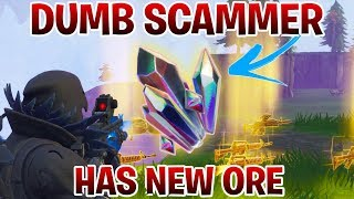 Download Dumb Scammer Has *NEW* ORE!! (Scammer Gets Scammed) Fortnite Save The World Video