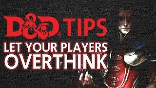 Download D&D Tips: Let your players overthink! Video