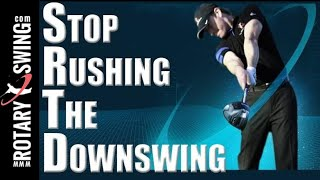 Download Stop Rushing the Downswing Trick! Video