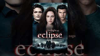 Download The Twilight Saga: Eclipse Video