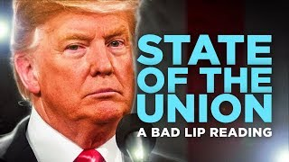 Download ″STATE OF THE UNION″ — A Bad Lip Reading Video