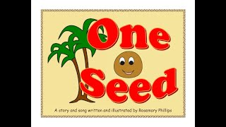 Download One Seed - a children's story and song Video