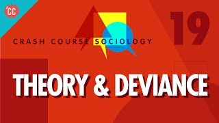 Download Theory & Deviance: Crash Course Sociology #19 Video