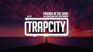 Download Yellow Claw - Friends in the Dark (Feat. Otis Parker) Video