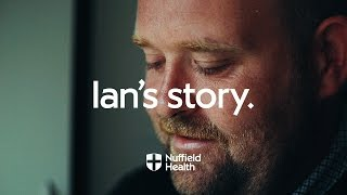 Download Ian's Story | Nuffield Health Video