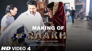 Download Making 4 Of Raakh (Short Film) | Vir Das, Richa Chadha & Shaad Randhawa | Milap Zaveri | T-Series Video