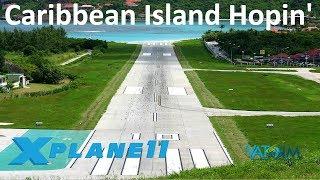 Download X-Plane 11   St.Barts & More!!   Caribbean Island Hopin'   PIPA DA-62   VATSIM   TJSJ Anyone?! Video