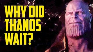 Download Why Did Thanos Wait So Long to Take the Infinity Stones? Video